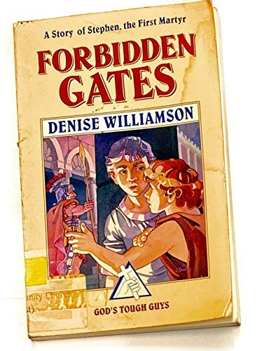 9781561210268: Forbidden Gates: A Story of Stephen, the First Martyr (God's Tough Guys)