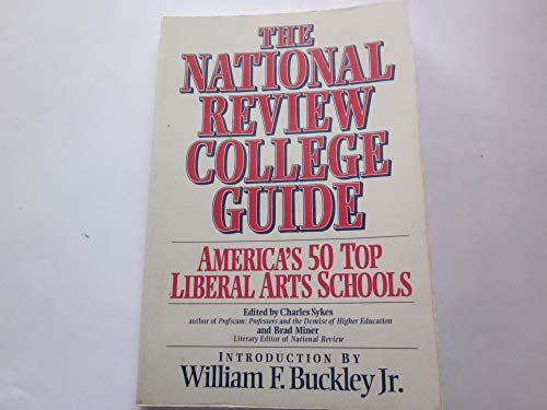 9781561210688: The National Review College Guide: America's Top 50 Liberal Arts Schools