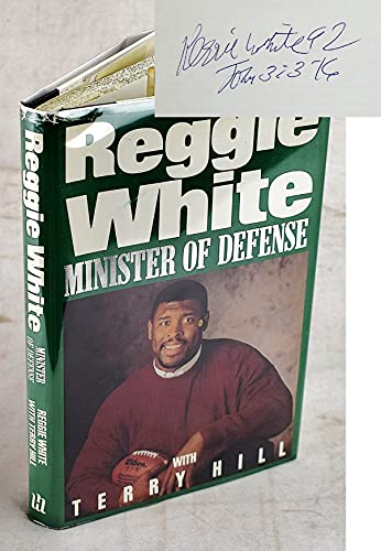 Reggie White: Minister of Defense (9781561210879) by Reggie White; Terry Hill