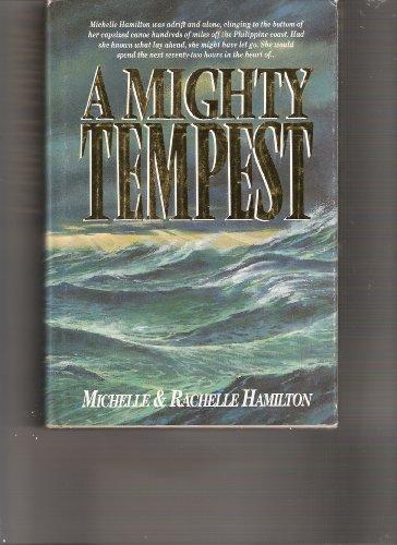 A mighty tempest: Hamilton, Michelle