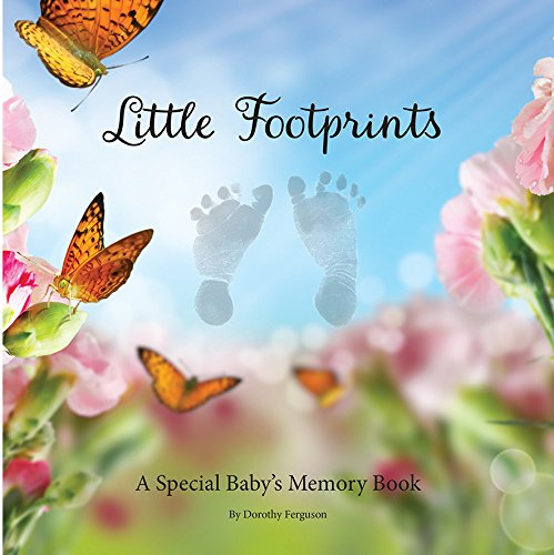 Little Footprints: A Special Babies Memory Book: Ferguson, Dorothy