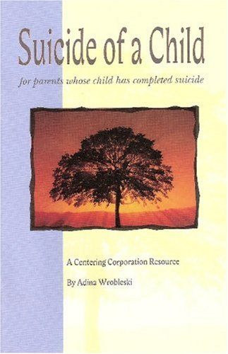 9781561230211: Suicide of a Child