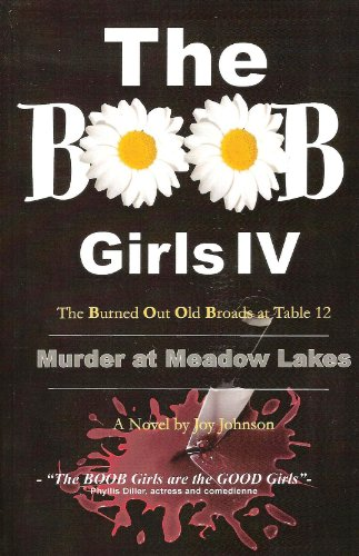 9781561232376: The BOOB Girls IV: Murder at Meadow Lakes
