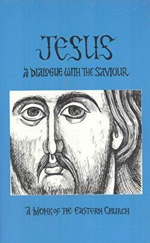 9781561250165: Jesus: A Dialogue With the Saviour
