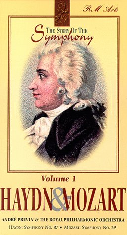 9781561270682: The Story of the Symphony Vol. 1 - Haydn Symphony No. 87 and Mozart Symphony No. 39 [VHS]