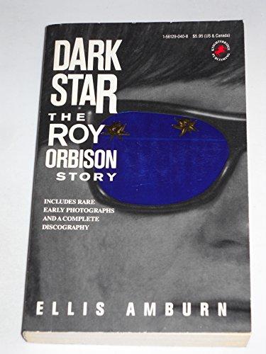 9781561290406: Dark Star: The Roy Orbison Story