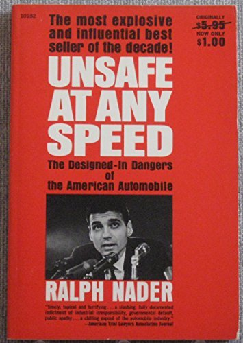 Unsafe at Any Speed (1561290505) by Nader, Ralph