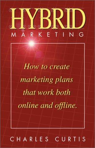 9781561293001: Hybrid Marketing