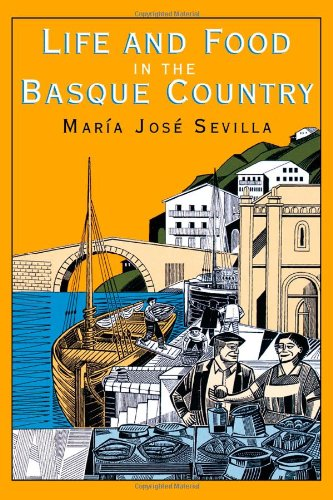 9781561310012: Life and Food in the Basque Country