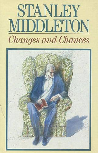 Changes and Chances: Stanley Middleton