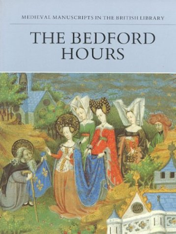 9781561310210: The Bedford Hours (Medieval Manuscripts in the British Libr Series)