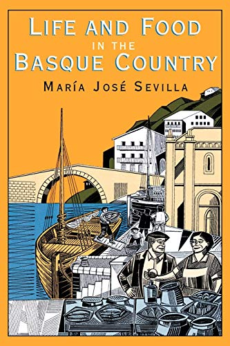 9781561310357: Life and Food in the Basque Country