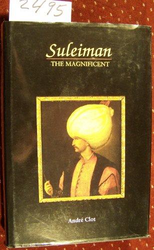 9781561310395: Suleiman the Magnificent