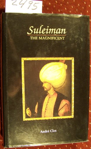 9781561310395: Suleyman the Magnificent