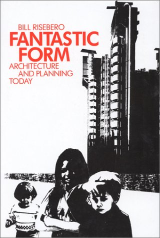 9781561310579: Fantastic Form: Architecture and Planning Today