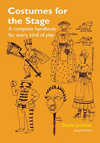 9781561310685: Costumes for the Stage: A Complete Handbook for Every Kind of Play