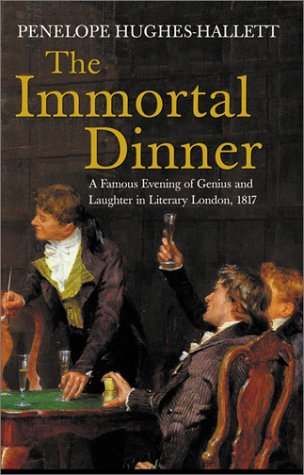 9781561310715: The Immortal Dinner: A Famous Evening of Genius and Laughter in Literary London, 1817 (New Amsterdam)