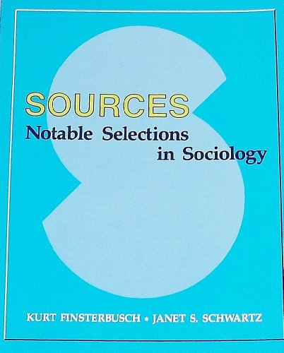 9781561340552: Sources: Notable Selections in Sociology
