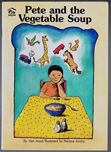 9781561341603: Pete and the vegetable soup (A HIPPY storybook)