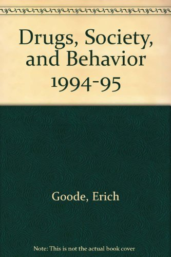 Drugs, Society, and Behavior 93/94 (Annual Editions): Goode, Erich