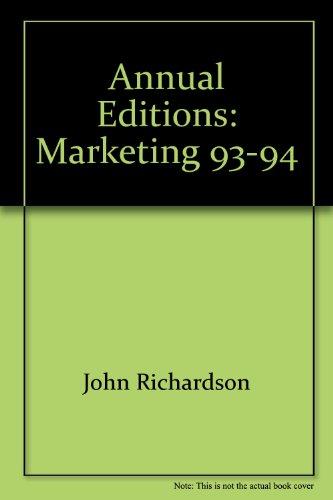 Annual Editions: Marketing, 93-94: John Richardson