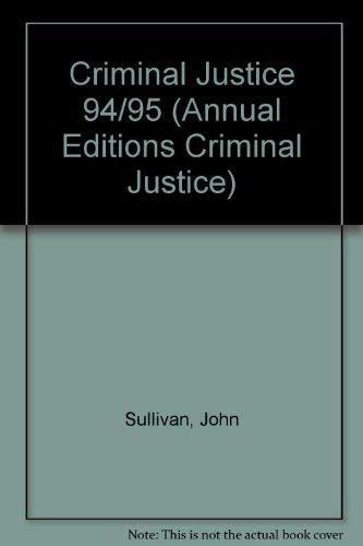 Criminal Justice 94/95: Sullivan, John J.
