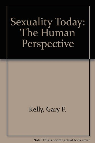 9781561342990: Sexuality Today: The Human Perspective