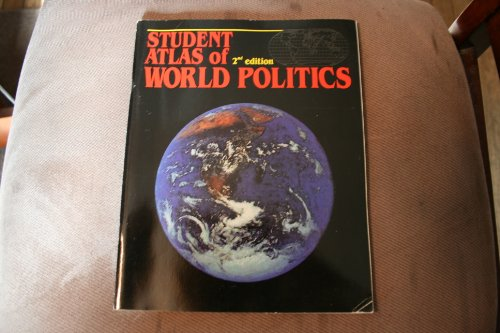 Student Atlas of World Politics (9781561343843) by Allen, John L.