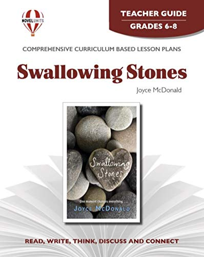 9781561370344: Swallowing Stones - Teacher Guide by Novel Units, Inc.