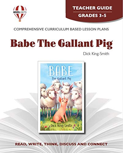 9781561370436: Babe, The Gallant Pig - Teachers Guide by Novel Units, Inc.
