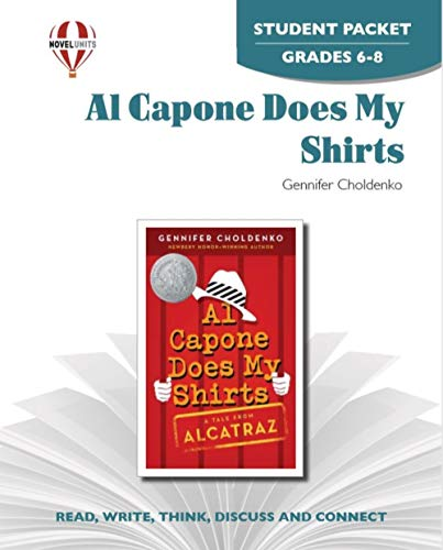 Al Capone Does My Shirts - Student Packet by Novel Units, Inc.: Novel Units; Inc.