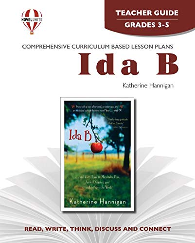 9781561370528: Ida B. - Teacher Guide by Novel Units, Inc.