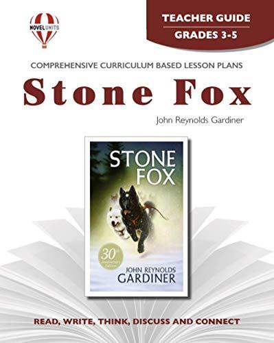 9781561370634: Stone Fox - Teacher Guide by Novel Units