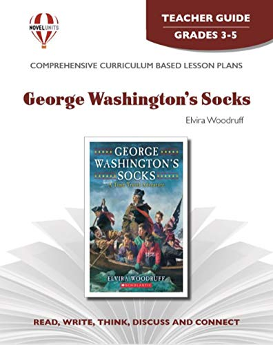 9781561370863: George Washington's Socks - Teacher Guide by Novel Units, Inc.