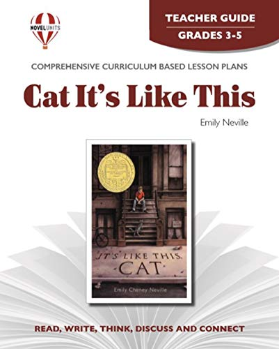 It's Like This, Cat, Grade 5-6: Teacher Guide With Answer Keys (1999 Copyright): Emily Cheney ...