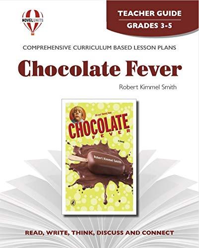 9781561371761: Chocolate fever: Robert Kimmel Smith (Novel units) (Teacher Guide)