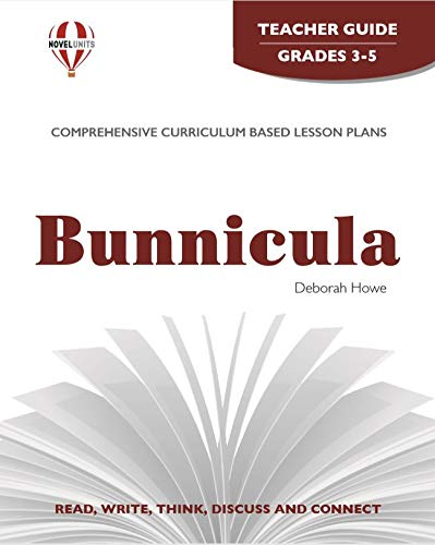 Bunnicula Novel Units: Anne Troy,Ph.D. &