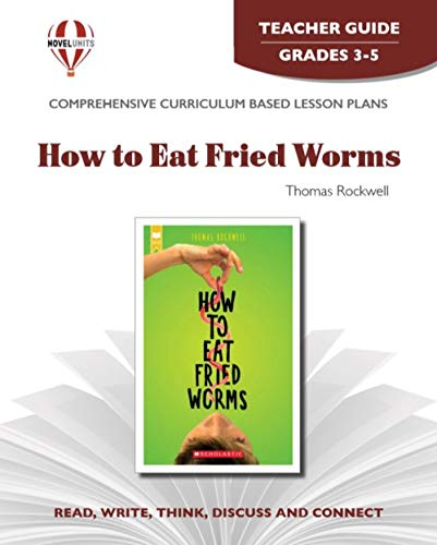 9781561372041: How to eat fried worms [by] Thomas Rockwell (Teacher Guide) (Novel units)