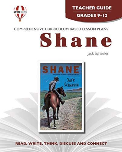 9781561372775: Shane - Teacher Guide by Novel Units, Inc.