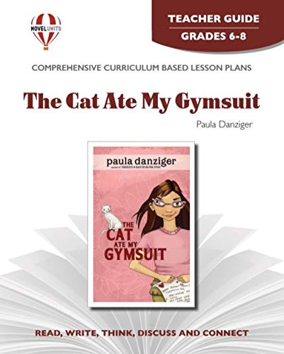 Cat Ate My Gymsuit - Teacher Guide by Novel Units, Inc.: Novel Units, Inc.