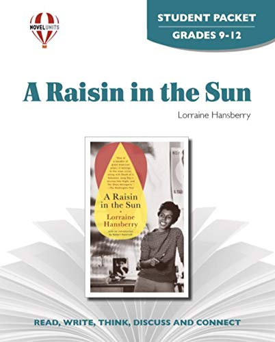 9781561373130: Raisin in the Sun - Student Packet by Novel Units, Inc.