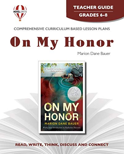 9781561373352: On my honor by Marion Dane Bauer: Teacher guide (Novel Units)