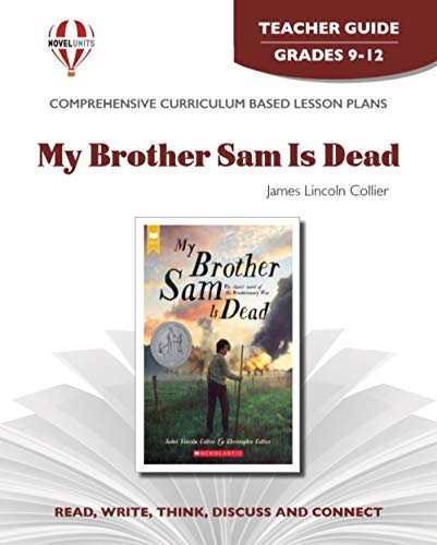 9781561373802: My Brother Sam is Dead - Teacher Guide by Novel Units
