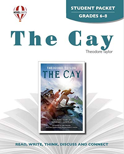 The Cay - Student Packet by Novel Units, Inc.: Novel Units