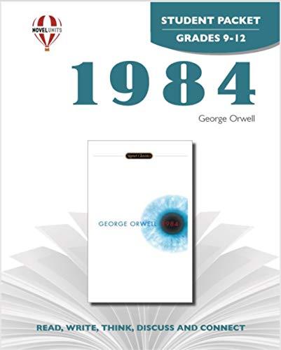 1984 - Student Packet by Novel Units, Inc.: Novel Units; Inc.