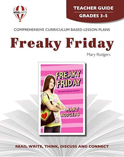 Freaky Friday - Teacher Guide by Novel Units, Inc.: Novel Units