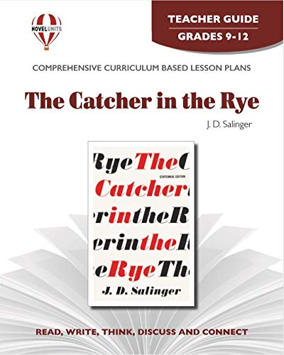 9781561374496: The Catcher in the Rye - Teacher Guide by Novel Units, Inc.