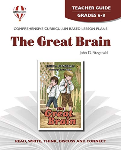 Great Brain - Teacher Guide by Novel Units, Inc.: Novel Units, Inc.