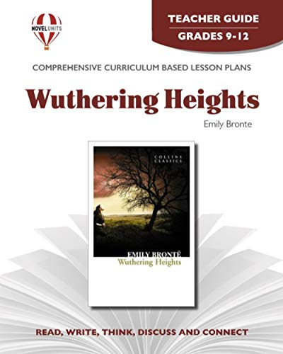9781561374595: Wuthering Heights - Teacher Guide by Novel Units, Inc.