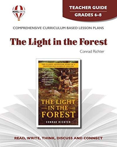 9781561374663: Light in the Forest - Teacher Guide by Novel Units, Inc.